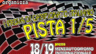 L'Omicron Race in collaborazione con l'A.M.S.C.I. è lieta di annunciarvi che Sabato 18 e Domenica 19 Marzo presso il nostro circuito si terrà la prima prova del Campionato Italiano 1/5 […]